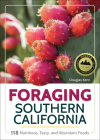 Foraging Southern California: 118 Nutritious, Tasty, and Abundant Foods Cover Image