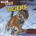 Tigers (Killer Cats (Gareth Stevens)) Cover Image