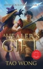 A Healer's Gift: Light Novel edition: Book 1 of the Adventures on Brad Cover Image