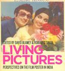Living Pictures: Perspectives on the Film Poster in India Cover Image