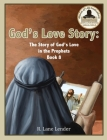 God's Love Story Book 8: The Story of God's Love in the Prophets Cover Image