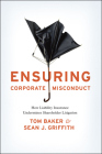 Ensuring Corporate Misconduct: How Liability Insurance Undermines Shareholder Litigation Cover Image