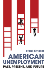 American Unemployment: Past, Present, and Future Cover Image