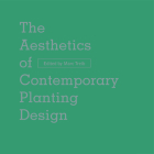 The Aesthetics of Contemporary Planting Design Cover Image