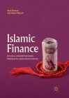 Islamic Finance: Ethical Underpinnings, Products, and Institutions Cover Image