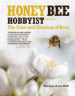 Honey Bee Hobbyist: The Care and Keeping of Bees Cover Image