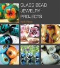 Glass Bead Jewelry Projects Cover Image