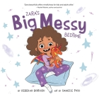 Zara's Big Messy Bedtime Cover Image