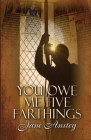 You Owe Me Five Farthings Cover Image