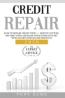 Credit Repair: How to repair credit with 609 dispute letters. Become a pro and raise your score quickly with secrets strategies prove Cover Image