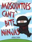 Mosquitoes Can't Bite Ninjas Cover Image