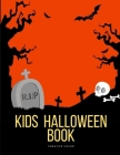 Kids Halloween Book: halloween coloring and activity books for Children ages 7-9 from spooky and variety ghost image. Cover Image