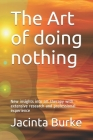 The Art of doing nothing: New insights into the art therapy with extencive reserach and professional experience Cover Image