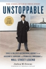 Unstoppable: Siggi B. Wilzig's Astonishing Journey from Auschwitz Survivor and Penniless Immigrant to Wall Street Legend Cover Image