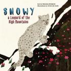 Snowy: A Leopard of the High Mountains Cover Image