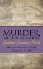 Murder, Murder, Murder in Gilded Central Park Cover Image