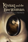 Kiviuq and the Bee Woman (English) Cover Image