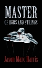 Master of Rods and Strings Cover Image