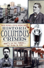 Historic Columbus Crimes: Mama's in the Furnace, the Thing & More Cover Image