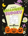 Halloween Sudoku for Kids and Adults: 60 Puzzle Sudoku Book For Halloween - Easy To Medium Hard Sudoku Fun For The Whole Family Cover Image