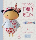 Tilda's Toy Box: Sewing Patterns for Soft Toys and More from the Magical World of Tilda Cover Image