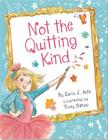 Not the Quitting Kind Cover Image