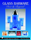 Glass Barware: Deco & Beyond (Schiffer Book for Collectors) Cover Image