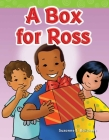 A Box for Ross (Short Vowel Storybooks) (Targeted Phonics: Short O) Cover Image