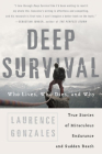Deep Survival: Who Lives, Who Dies, and Why Cover Image