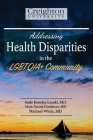 Addressing Health Disparities in the LGBTQIA+ Community Cover Image