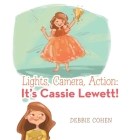 Lights, Camera, Action: It's Cassie Lewett! Cover Image