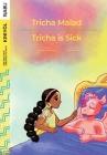 Tricha is Sick / Tricha Malad Cover Image