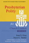 Presbyterian Polity for Church Leaders, Fourth Edition Cover Image