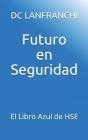 Futuro en Seguridad: El Libro Azul de HSE Cover Image