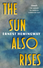 The Sun Also Rises: The Library of America Corrected Text [Deckle Edge Paper] Cover Image