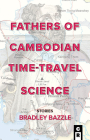 Fathers of Cambodian Time-Travel Science Cover Image