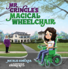 Mr. Gringle's Magical Wheelchair Cover Image