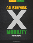 Calisthenics & Mobility: Supple & Strong Cover Image