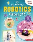 30-Minute Robotics Projects Cover Image