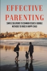 Effective Parenting: Simple Solutions To Common Issues & Doable Methods To Raise A Happy Child: What You Give Me Book Cover Image