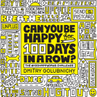 Can You Be Happy for 100 Days in a Row?: The #100happydays Challenge Cover Image