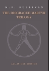 The Disgraced Martyr Trilogy: Omnibus Edition Cover Image