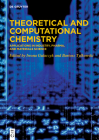 Theoretical and Computational Chemistry: Applications in Industry, Pharma, and Materials Science Cover Image