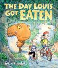 The Day Louis Got Eaten Cover Image