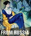 From Russia: French and Russian Master Painting 1870-1925 from Moscow and St. Petersburg Cover Image