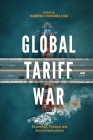 Global Tariff War: Economic, Political and Social Implications Cover Image