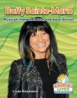 Buffy Saint-Marie: Musician, Indigenous Icon, and Social Activist (Remarkable Lives Revealed) Cover Image