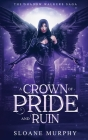 A Crown of Pride and Ruin Cover Image