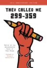 They Called Me 299-359: Poetry by the Incarcerated Youth of Free Minds Cover Image