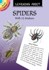 Learning about Spiders: With 12 Stickers (Dover Little Activity Books) Cover Image